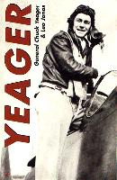 Cover image of the recently reprinted YEAGER an Autobiography.